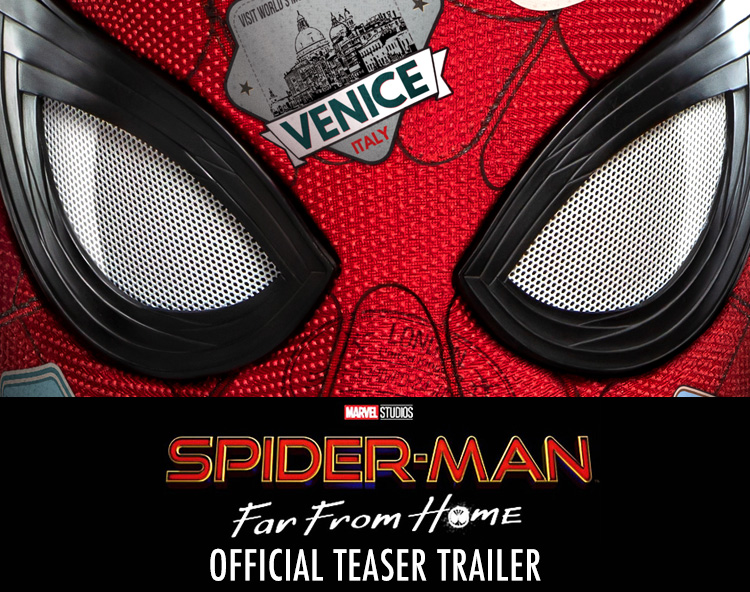 SPIDER-MAN: FAR FROM HOME -  Teaser Trailer