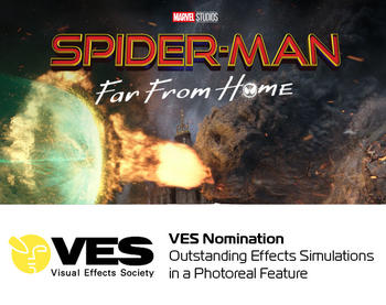 SPIDER-MAN: FAR FROM HOME - VES Nomination: Outstanding Effects Simulations in a Photoreal Feature